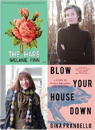 Melanie Finn (The Hare) and Gina Frangello (Blow Your House Down) in conversation